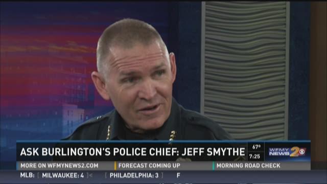 Ask Burlington's Police Chief: Jeff Smythe
