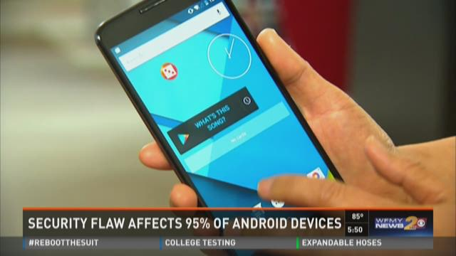 Security Flaw Affects 95% Of Androids