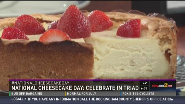 National Cheesecake Day! Celebrate in Triad!