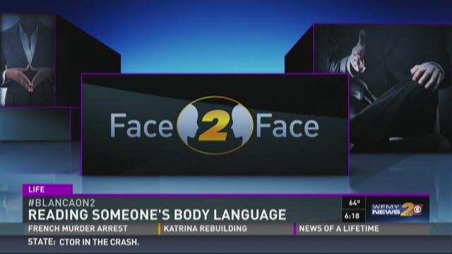 Face 2 face body language with Blanca Cobb